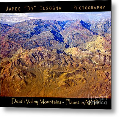 Planet Art Death Valley Mountain Aerial Metal Print by James BO  Insogna