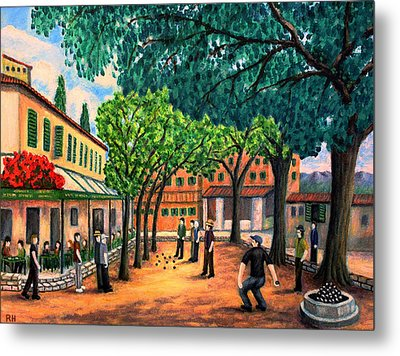 Playing Boules In St Paul De Vence Metal Print by Ronald Haber