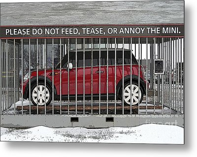 Please Do Not Feed Tease Or Annoy The Mini Metal Print