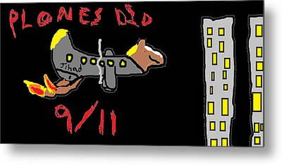 Plones Did 9/11 Fan Requested Metal Print by Santa Clause