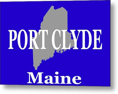 Metal Print featuring the photograph Port Clyde Maine State City And Town Pride  by Keith Webber Jr