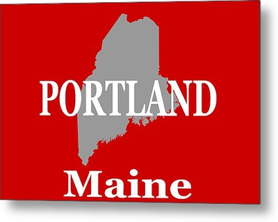 Metal Print featuring the photograph Portland Maine State City And Town Pride  by Keith Webber Jr