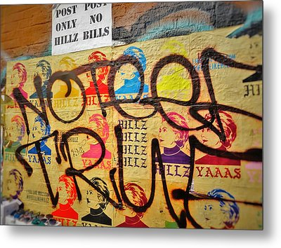 Post No Bills Hillary Clinton  Metal Print by Funkpix Photo Hunter