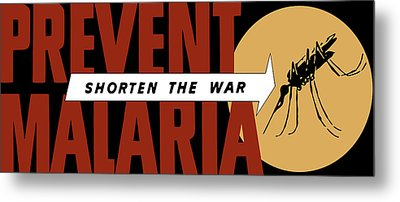 Prevent Malaria - Shorten The War  Metal Print by War Is Hell Store