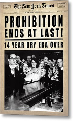 Prohibition Ends At Last  1933 Metal Print