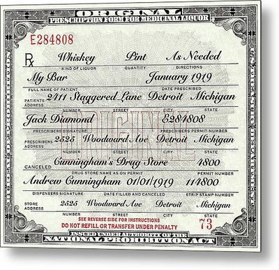 Metal Print featuring the photograph Prohibition Prescription Certificate My Bar, by David Patterson