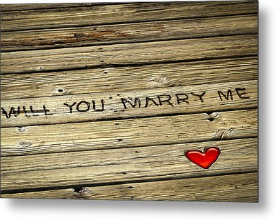 Metal Print featuring the photograph Propose To Me by Carolyn Marshall