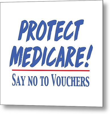 Metal Print featuring the drawing Protect Medicare by Heidi Hermes