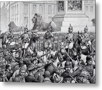 Protests In Trafalgar Square By The London Poor Metal Print