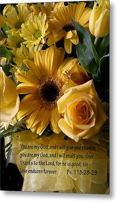 Psalms One Hundred Eighteen Twenty Eight With Yellow Bouquet Metal Print