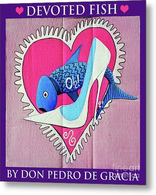 Devoted Fish Metal Print
