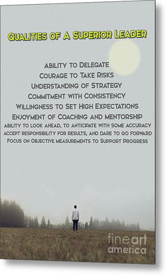 Qualities Of Superior Leaders Metal Print by Celestial Images