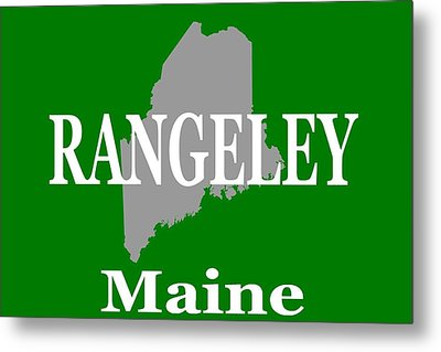 Rangeley Maine State City And Town Pride  Metal Print by Keith Webber Jr