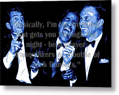Rat Pack At Carnegie Hall With Quote Metal Print by DB Artist