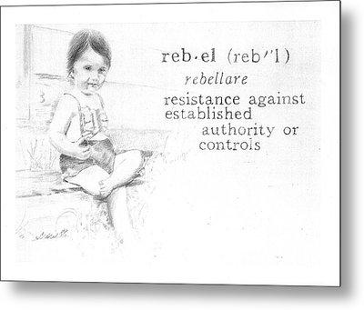 Rebel Metal Print by Janice Crow