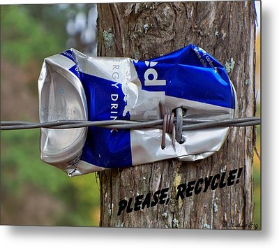 Metal Print featuring the photograph Recycle Please by Betty Northcutt