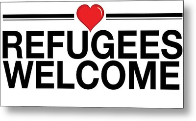 Refugees Wecome Metal Print