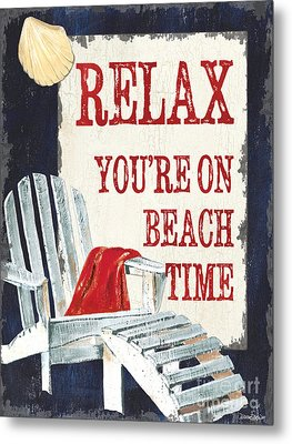 Relax You're On Beach Time Metal Print
