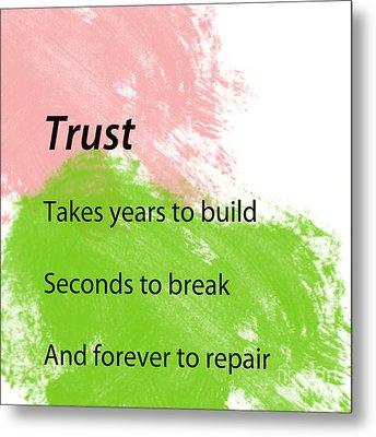 Reminders- Trust Metal Print