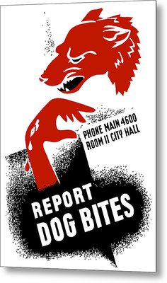 Report Dog Bites - Wpa Metal Print