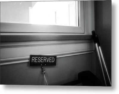 Metal Print featuring the photograph Reserved by Jeanette O'Toole
