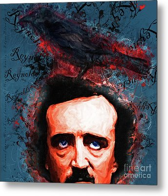 Reynolds I Became Insane With Long Intervals Of Horrible Sanity Edgar Allan Poe 20161102 Sq Metal Print by Wingsdomain Art and Photography