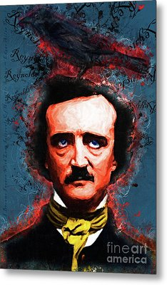 Reynolds I Became Insane With Long Intervals Of Horrible Sanity Edgar Allan Poe 20161102 Text Metal Print by Wingsdomain Art and Photography
