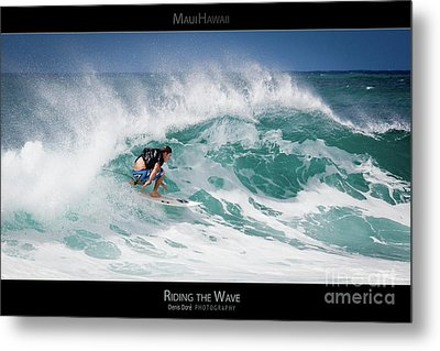 Riding The Wave - Maui Hawaii Posters Series Metal Print by Denis Dore