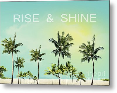 Rise And  Shine Metal Print by Mark Ashkenazi