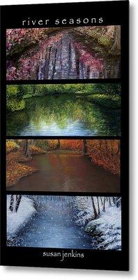 River Seasons Metal Print by Susan Jenkins
