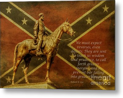 Robert E Lee Inspirational Quote Metal Print by Randy Steele