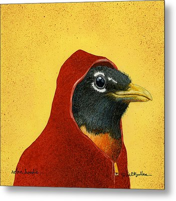 Robin Hoodie... Metal Print by Will Bullas