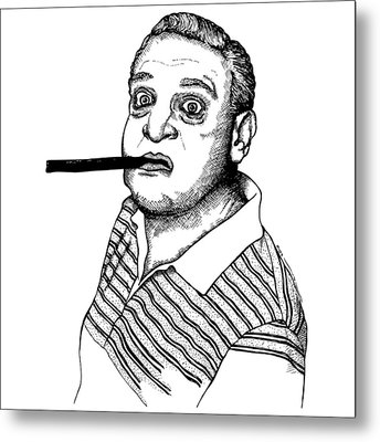 Rodney Dangerfield Metal Print by Karl Addison