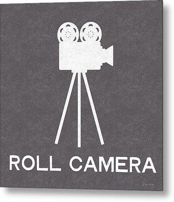 Roll Camera- Art By Linda Woods Metal Print by Linda Woods