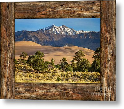 Rustic Wood Window Colorado Great Sand Dunes View Metal Print by James BO Insogna