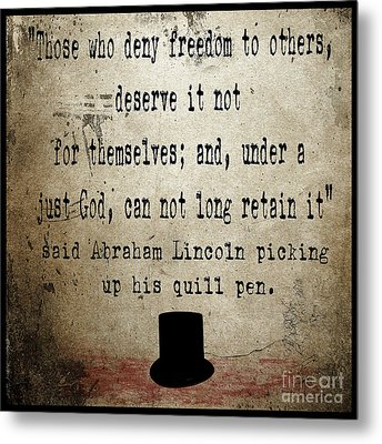 Said Abraham Lincoln Metal Print