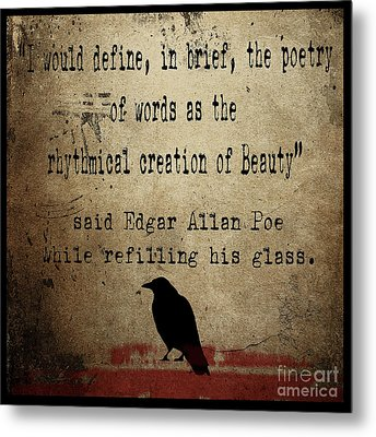 Said Edgar Allan Poe Metal Print