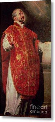 Saint Ignatius Of Loyola Metal Print