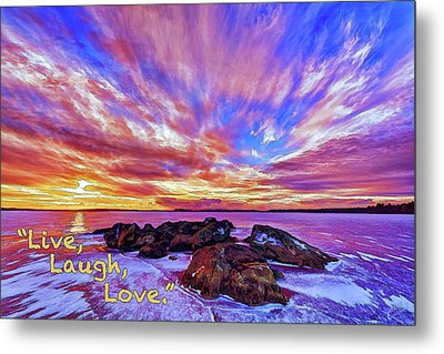 Metal Print featuring the photograph Live, Laugh, Love by ABeautifulSky Photography