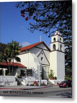 Metal Print featuring the photograph San Buenaventura Mission by Mary Ellen Frazee