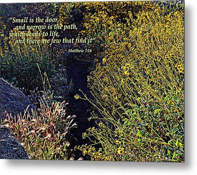 Metal Print featuring the photograph Scripture - Matthew 7 Verse 14 by Glenn McCarthy Art and Photography