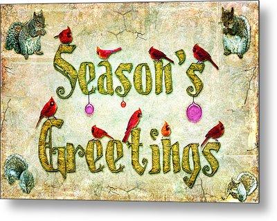 Season's Greetings Card Metal Print by Chris Lord
