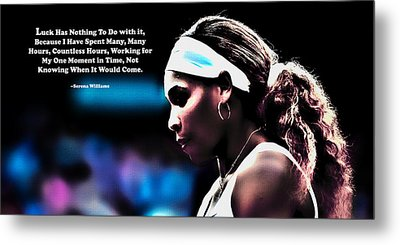 Serena Williams Motivational Quote 1b Metal Print by Brian Reaves