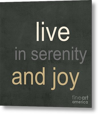 Serenity And Joy Metal Print