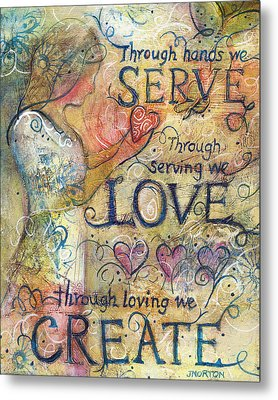 Serve Love Create Metal Print