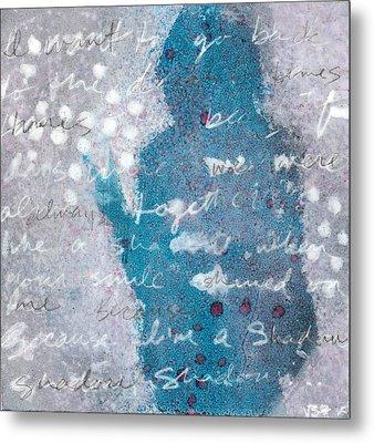Shadow Metal Print by Vanessa Baladad