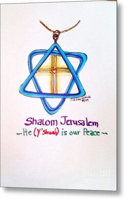 Shamlom Jerusalem He Is Your Peace Metal Print by Jamey Balester