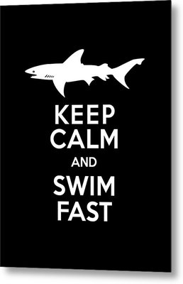 Shark Keep Calm And Swim Fast Metal Print by Antique Images