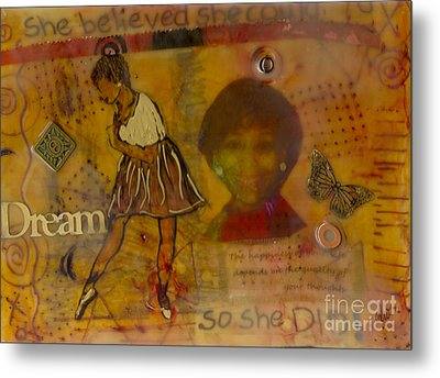 She Believed She Could Metal Print by Angela L Walker