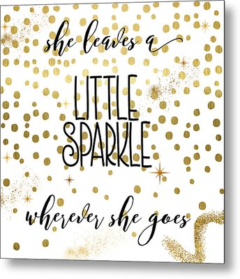 She Leaves A Little Sparkle Metal Print
